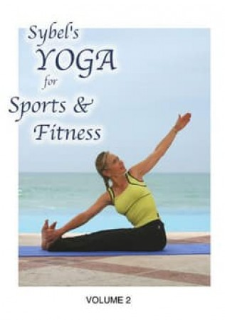 Sybel's Yoga For Sports & Fitness Volume 2