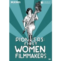 PIONEERS-FIRST WOMEN FILMMAKERS (DVD 1911-1929 SILENT B&W FF 1.33 6 DISC)