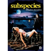 Subspecies: The Complete Chronicles