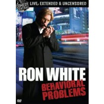 RON WHITE-BEHAVIORAL PROBLEMS (DVD)