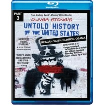 Untold History of the United States Part 3: Reagan, Bush, Clinton, Bush, Obama