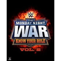 WWE Monday Night War Vol. 2: Know Your Role